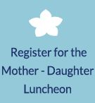 Mother Daughter Luncheon