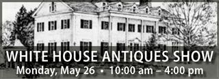 White House Antiques Show
