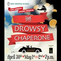 The Drowsy Chaperone, April 30 - May 2