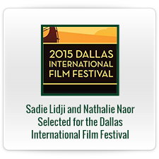 Sadie Lidji and Nathalie Naor Selected for the Dallas International Film Festival